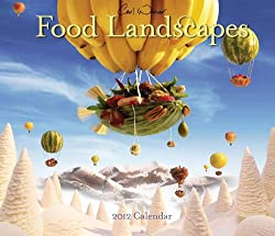 Carl Warner Food Landscapes 2012 Wall Calendar