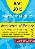 Annales-Abaques Corrigées Mathématiques Terminales S Enseignements obligatoire et de spécialité...