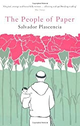 The People of Paper by Salvador Plascencia (2007-11-19)