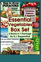 Essential Vegetables Box Set (4 Books in 1 Package): Organic Gardening with Tomatoes, Potatoes, Peppers, Eggplants, Broccoli, Cabbage, and More by R.J. Ruppenthal (2013-01-13)