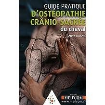 Guide pratique d'ostéopathie crânio-sacrée du cheval