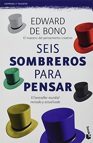 Seis sombreros para pensar (Spanish Edition) by Edward de Bono (2014-07-07)