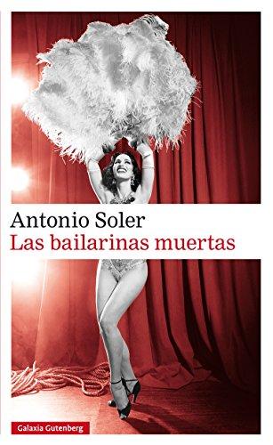 Las bailarinas muertas (Narrativa) por Antonio Soler
