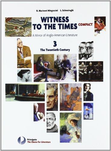 Witness to the times compact. Per le Scuole superiori. Con espansione online: 3