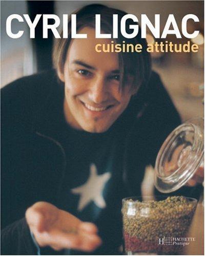 Cuisine Attitude par Cyril Lignac
