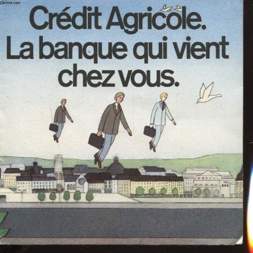 credit-agricole-la-banque-qui-vient-chez-vous