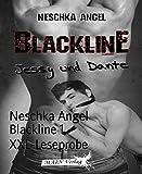 Blackline 1 - XXL-Leseprobe: Jessy & Dante