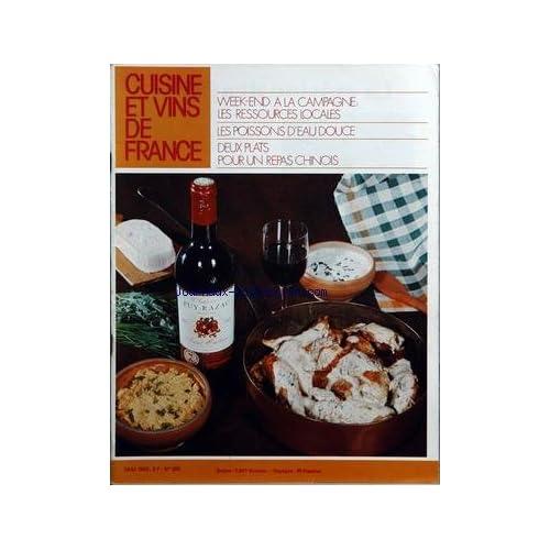 CUISINE ET VINS DE FRANCE [No 300] du 01/05/1975 - week-end a la campagne, les ressources locales les poissons d'eau douce - 2 plats pour un repas chinois