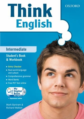 Think English. Intermediate. Student's Book & Workbook. Con espansione online.