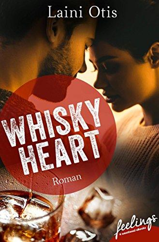 Buchseite und Rezensionen zu 'Whisky Heart: Roman' von Laini Otis