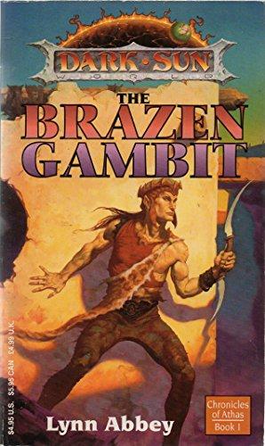 The Brazen Gambit (Dark Sun: Chronicles of Athas)