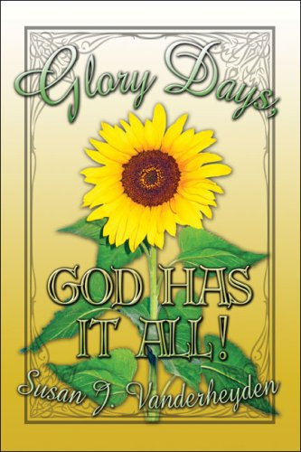 Glory Days, God Has It All! Cover Image