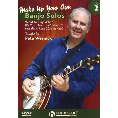 Pete Wernick: Make Up Your Own Banjo Solos - DVD 2