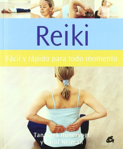 Reiki: Facil Y Rapida Para Todo Momento/ Quick and Easy for All Times