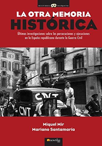 La otra memoria histórica Historia Incógnita