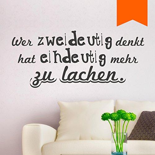 WANDKINGS Wandtattoo - Wer zweideutig denkt hat eindeutig mehr zu lachen - 80 x 35 cm - Orange - Wähle aus 5 Größen & 35 Farben