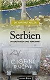 Serbien - unverstanden und verkannt? - Dr. Hartmut Keller