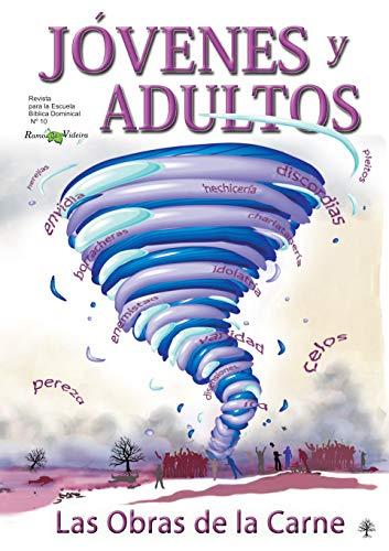Las Obras de la Carne (Jóvenes e Adultos nº 10) por Humberto Schimitt Vieira