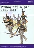 Wellington's Belgian Allies 1815 (Men-at-Arms)