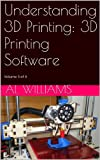 Understanding 3D Printing: 3D Printing Software (English Edition)