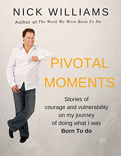 pivotal-moments-my-stories-of-courage-inspiration-and-vulnerability