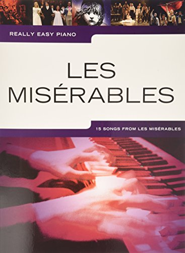 Really Easy Piano: Les Misérables por Boublil and Schönberg