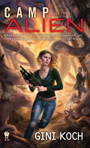 Camp Alien (Alien Novels) by Gini Koch (2016-05-03)