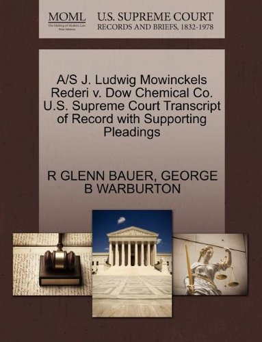 a-s-j-ludwig-mowinckels-rederi-v-dow-chemical-co-us-supreme-court-transcript-of-record-with-supporti
