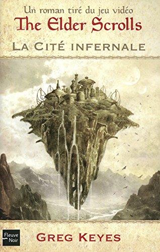 The elder scrolls : La Cité Infernale