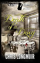 Death of a Doxy: Volume 3 (The Kirsty Campbell Mysteries)