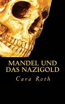 Mandel und das Nazigold (Kommissar Mandel ermittelt 1)