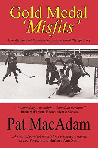 W Spiel Hockey (Gold Medal 'Misfits': How the Unwanted Canadian Hockey Team Scored Olympic Glory (Hockey History))