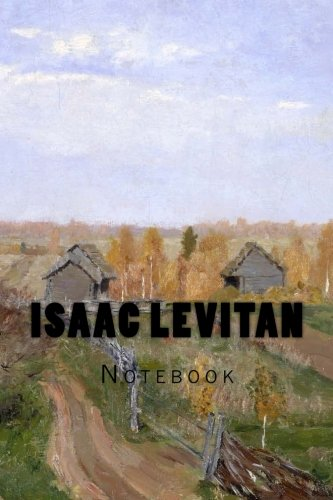 Isaac Levitan: Notebook