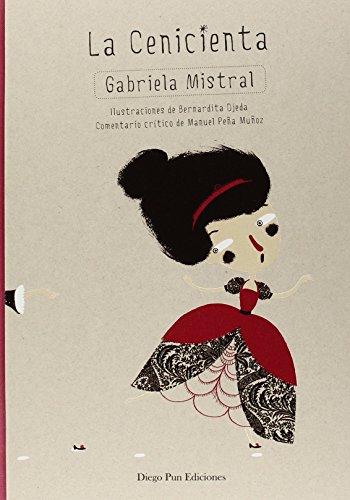 La cenicienta (arbol de palabras) Gabriela Mistral