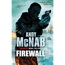 Firewall: (Nick Stone Thriller 3) by Andy McNab (2011-05-12)