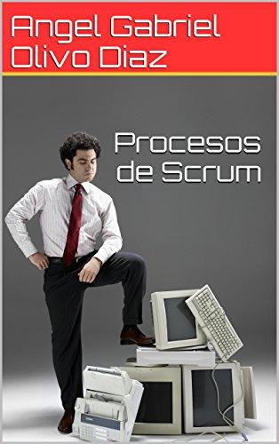 Procesos de Scrum por Angel Gabriel Olivo Diaz