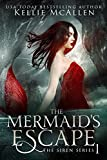 The Mermaid's Escape (The Siren Series Book 1) by Kellie McAllen