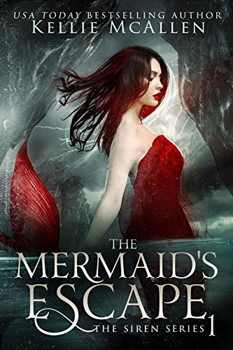 The Mermaid's Escape: Mythology Romance (The Siren Series Book 1) (English Edition)