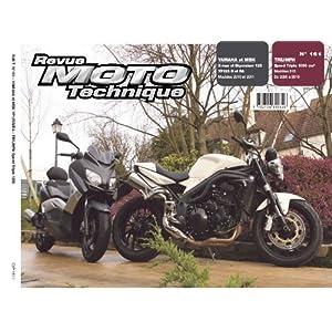 Revue Moto Technique, N° 161, Avril-mai-ju : Yamaha et MBK YP125R et RA – Triumph Speed Triple 1050