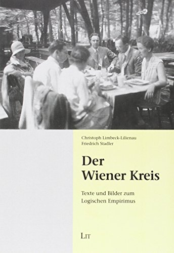 Der Wiener Kreis: Texte und Bilder zum Logischen Empirismus