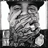 My Own Lane by Kid Ink (2014-01-06)