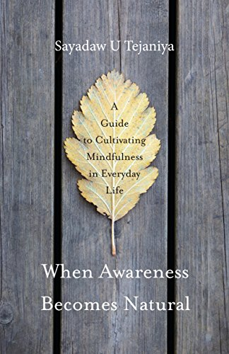 When Awareness Becomes Natural