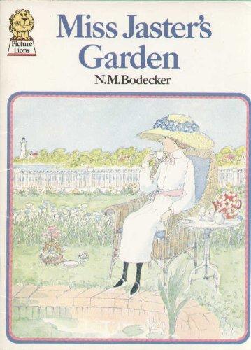 Miss Jaster's garden