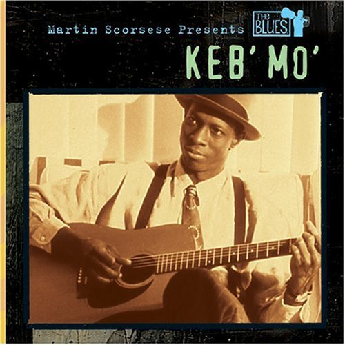 martin-scorsese-presents-the-blues-by-keb-mo-2003-09-09