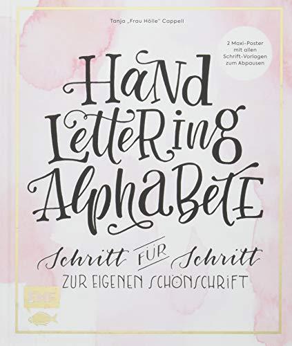 Handlettering Alphabete: Schritt für Schritt zur eigenen Schönschrift