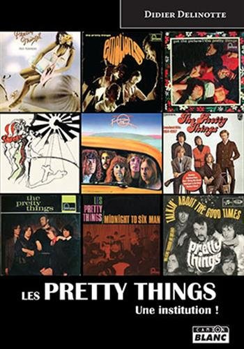 LES PRETTY THINGS Une institution !
