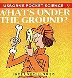 What's Underground?