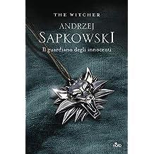 Il guardiano degli innocenti. The Witcher: 1
