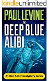 THE DEEP BLUE ALIBI (Solomon vs. Lord Legal Thrillers Book 2) (English Edition)