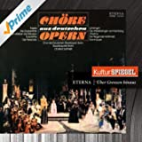 Beethoven, Mozart, Nicolai, Weber, Flotow & Wagner: German Opera Choruses (KulturSpiegel - Eterna - Über Grenzen Hinaus)